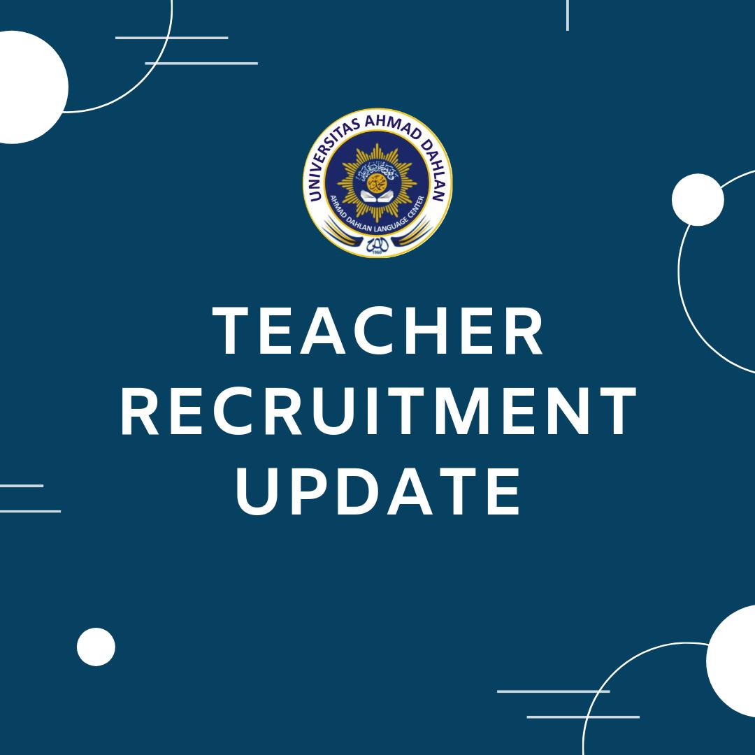 Teacher Recruitment Update